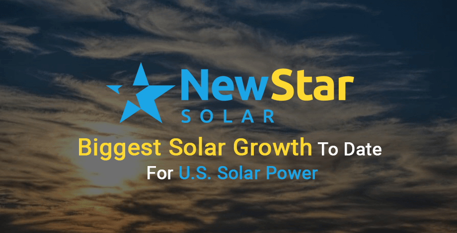 New-Star-Solar-Biggest-Growth-To-Date